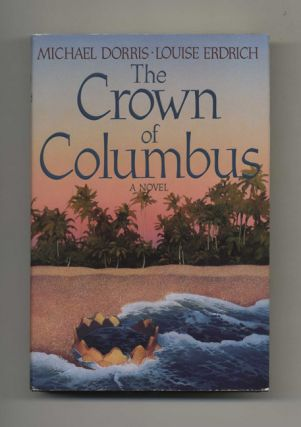 The Crown of Columbus - 1st Edition/1st Printing