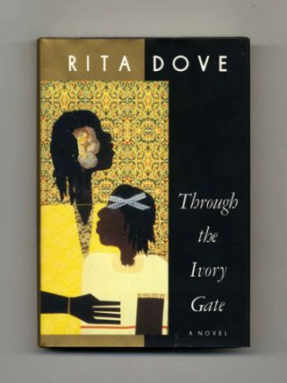 Through the Ivory Gate: a Novel - 1st Edition/1st Printing