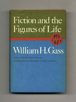 Fiction and the Figures of Life - 1st Edition/1st Printing