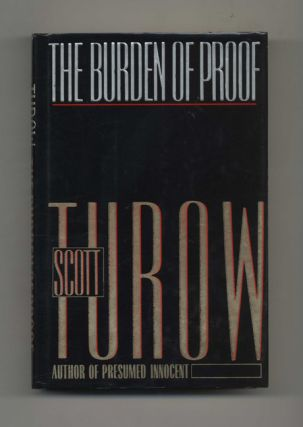 The Burden of Proof -1st Edition/1st Printing. Scott Turow