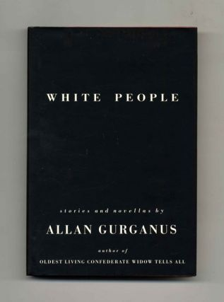 White People - 1st Edition/1st Printing