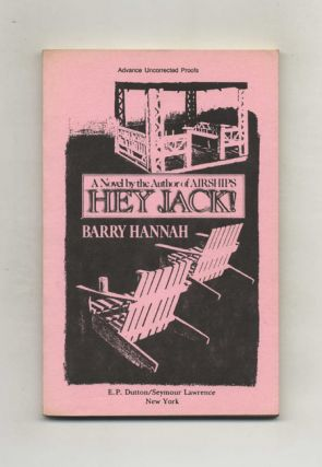 Hey Jack! Barry Hannah
