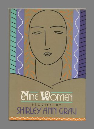 Nine Women - 1st Edition/1st Printing. Shirley Ann Grau