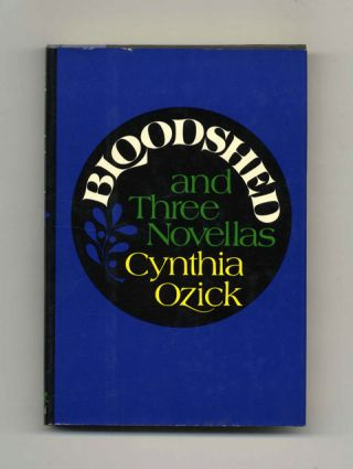 Bloodshed and Three Nonellas - 1st Edition/1st Printing