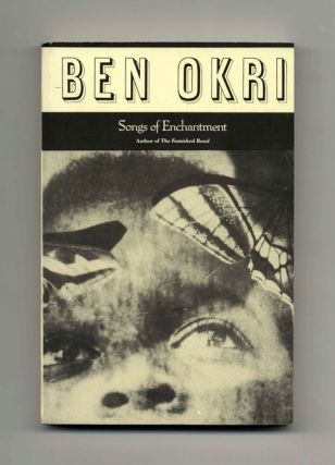 Songs of Enchantment - Uncorrected Proof. Ben Okri