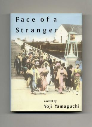 Face of a Stranger: A Novel - 1st Edition/1st Printing