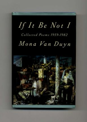 If It Be Not I: Collected Poems 1959-1982 - 1st Edition/1st Printing