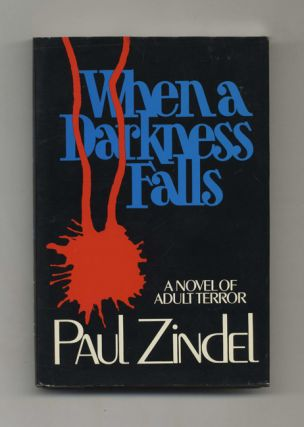 When a Darkness Falls - 1st Edition/1st Printing. Paul Zindel.