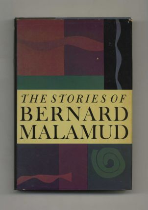 The Stories of Bernard Malamud - 1st Edition/1st Printing