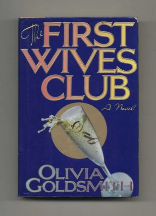 The First Wives Club - 1st Edition/1st Printing