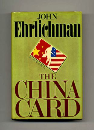 The China Card: A Novel - 1st Edition/1st Printing