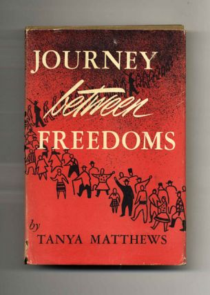 Journey Between Freedoms - 1st Edition/1st Printing