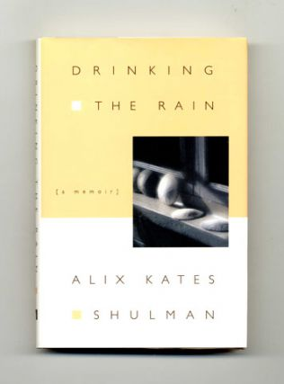 Drinking the Rain - 1st Edition/1st Printing