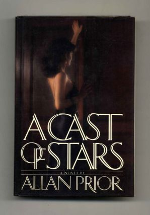 A Cast of Stars - 1st US Edition/1st Printing