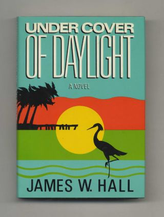 Under Cover of Daylight - 1st Edition/1st Printing