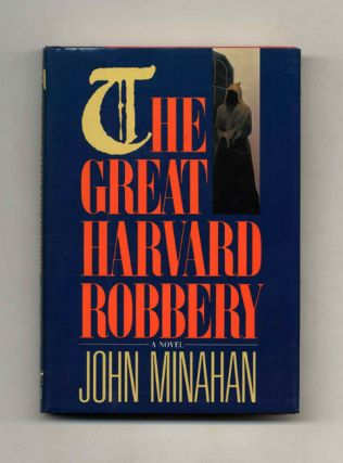 The Great Harvard Robbery - 1st Edition/1st Printing