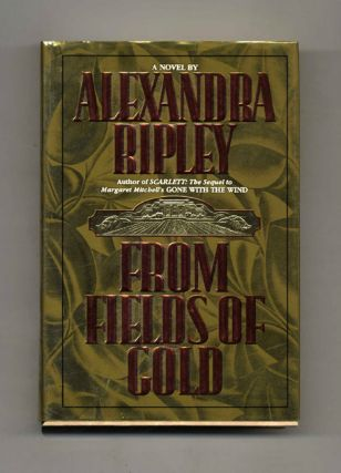 From Fields of Gold - 1st Edition/1st Printing