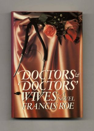 Doctors and Doctor's Wives - 1st Edition/1st Printing