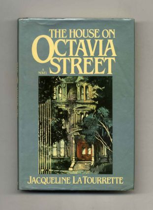 The House on Octavia Street - 1st Edition/1st Printing