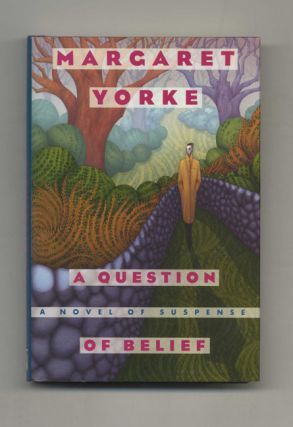 A Question of Belief - 1st Edition/1st Printing