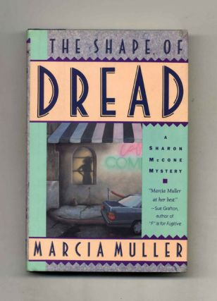 The Shape of Dread - 1st Edition/1st Printing. Marcia Muller