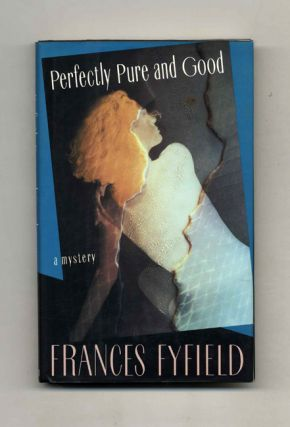 Perfectly Pure and Good - 1st US Edition/1st Printing