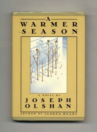 A Warmer Season - 1st Edition/1st Printing