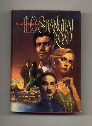 110 Shanghai Road - 1st Edition/1st Printing. Monica Highland