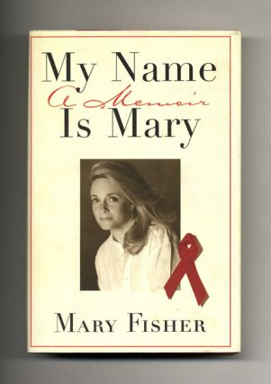 My Name is Mary: A Memoir - 1st Edition/1st Printing