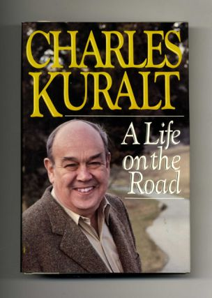 A Life on the Road - 1st Edition/1st Printing