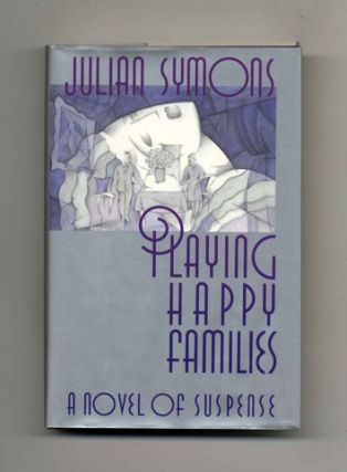 Playing Happy Families - 1st Edition/1st Printing