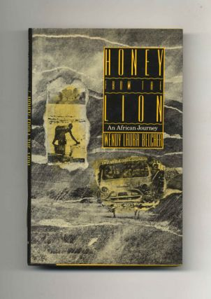 Honey from the Lion: An African Journey - 1st Edition/1st Printing