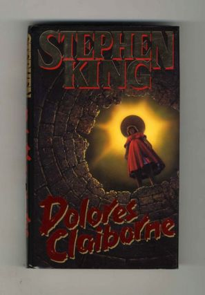 Dolores Claiborne - 1st Edition/1st Printing. Stephen King.