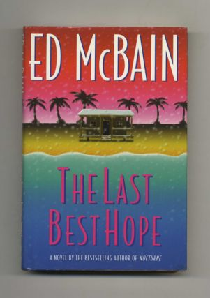 The Last Best Hope - 1st Edition/1st Printing