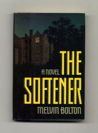 The Softener - 1st Edition/1st Printing