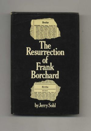 The Resurrection of Frank Borchard - 1st Edition/1st Printing. Jerry Sohl
