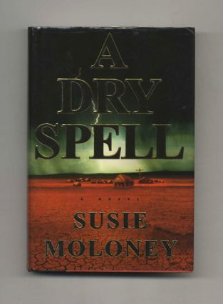 A Dry Spell - 1st Edition/1st Printing