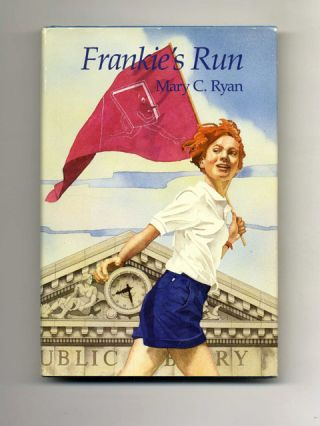 Frankie's Run - 1st Edition/1st Printing. Mary C. Ryan