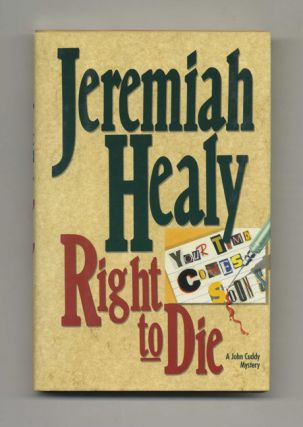 Right to Die - 1st Edition/1st Printing