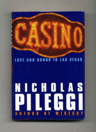 Casino: Love and Honor in Las Vegas - 1st Edition/1st Printing