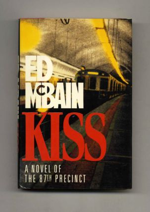 Kiss: a Novel of the 87th Precinct - 1st Edition/1st Printing
