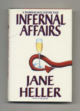 Infernal Affairs - 1st Edition/1st Printing. Jane Heller