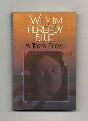 Why I'm Already Blue - 1st Edition/1st Printing