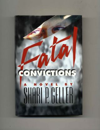 Fatal Convictions - 1st Edition/1st Printing
