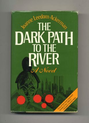 The Dark Path to the River - 1st Edition/1st Printing