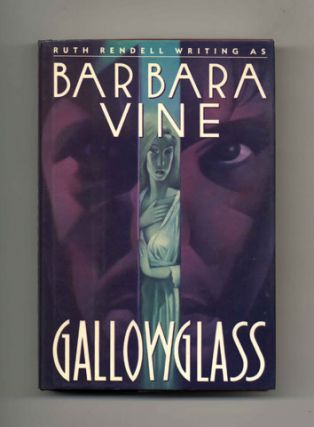 Gallowglass -1st US Edition/1st Printing. Barbara Vine, Pseud. Of Ruth Rendell