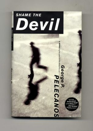 Shame the Devil - 1st Edition/1st Printing
