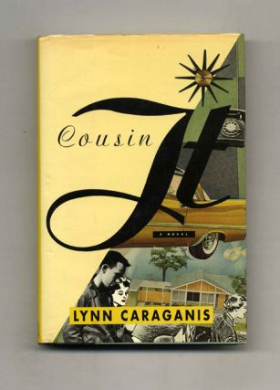 Cousin It - 1st Edition/1st Printing. Lynn Caraganis