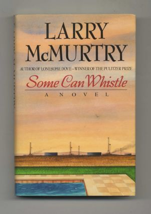 Some Can Whistle: A Novel - 1st Edition/1st Printing