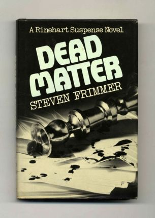 Dead Matter - 1st Edition/1st Printing